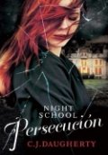 Night School 3. Persecución