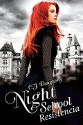 Night School 4. Resistencia
