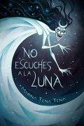 No escuches a la Luna