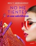No me tientes, es una advertencia