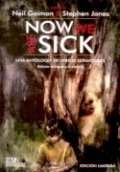 Now we are sick
