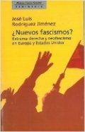 ¿Nuevos fascismos?: Extrema derecha y neofascismo en Europa y Estados Unidos