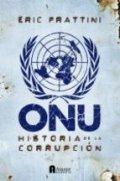 ONU, historia de la corrupción