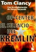 Op-Center: El silencio del Kremlin