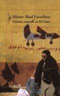 Oriente empieza en El Cairo
