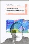 Orlando Letelier. Testimonio y vindicación