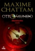 Otromundo II. Malahierba