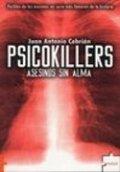 Pasajes del Terror. Psicokillers asesinos sin alma