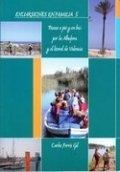 Paseos a pie y en bici por la Albufera y el litoral de Valencia
