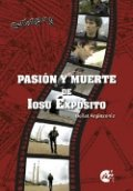 Pasión y muerte de Iosu Expósito