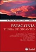 Patagonia. Tierra de gigantes