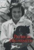 Patricia Highsmith: Biografía definitiva