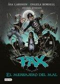 Pax. El mensajero del mal