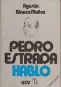 Pedro Estrada habló