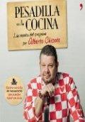 libro pesadilla en la cocina alberto chicote rese as