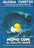 Pío Pío Lope, el pollito miope