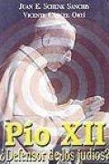 Pío XII ¿Defensor de los judíos?