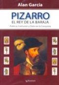 Pizarro, el rey de la baraja
