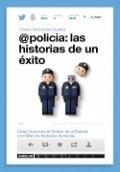 @policia: las historias de un éxito