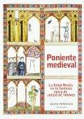 Poniente medieval: La Edad Media en la fantasía épica de Juego de Tronos