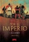 Por el imperio 1: El honor