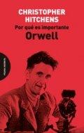 Por qué es importante Orwell