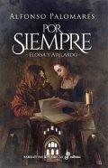 Por siempre. Eloísa y Abelardo