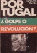 Portugal, ¿Golpe o Revolución?