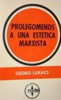 Prolegómenos a una estética marxista