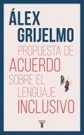 Propuesta de acuerdo sobre el lenguaje inclusivo
