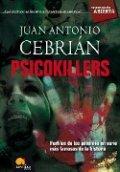Psicokillers: Perfiles de los asesinos en serie más famosos de la historias