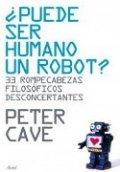 ¿Puede un humano ser un robot?