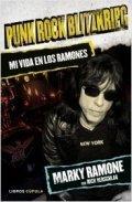 Punk Rock Blitzkrieg. Mi vida en Los Ramones