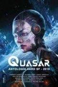 Quasar. Antología Hard SF