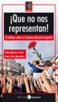 ¡Que no nos representan! El debate sobre el sistema electoral español
