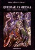Queimar as meigas: Galicia, 50 años de poesía de mujer