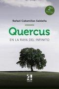 Quercus: En la raya del Infinito