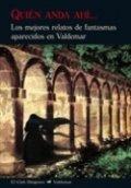 Quién anda ahí... Los mejores relatos de fantasmas aparecidos en Valdemar