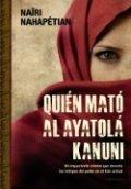 ¿Quién mató al ayatolá Kanuni?