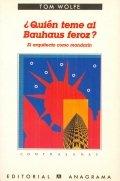 ¿Quién teme al Bauhaus feroz?