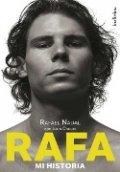 Rafa. Mi historia