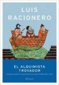 Raimundo Lulio. El alquimista trovador