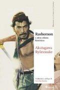 Rashomon y otros relatos históricos