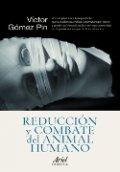 Reducción y combate del animal humano
