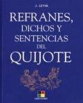 Refranes, dichos y sentencias del Quijote