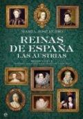 Reinas de España. Las Austrias