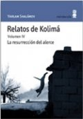 Relatos de Kolima IV