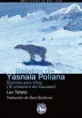 Relatos de Yasania Poliana