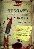 Rescate. Diario de una invasión zombie 3