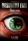 Resident Evil Hora Cero